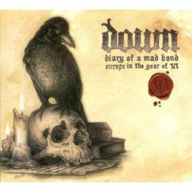 DOWN - Diary of a mad band...