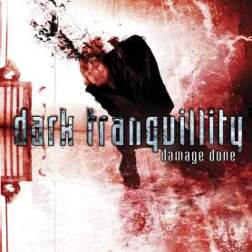 DARK TRANQUILLITY - Damage...