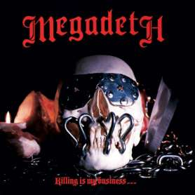 MEGADETH - Killing Is My...