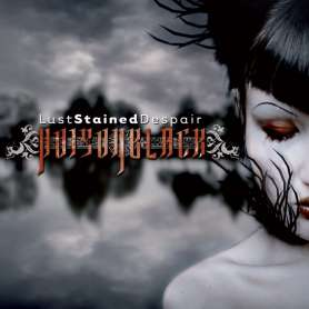 POISONBLACK - Lust stained...