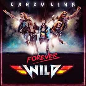 CRAZY LIXX - Forever wild - Cd