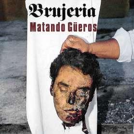 BRUJERIA - Matando Gueros - Cd Digipack