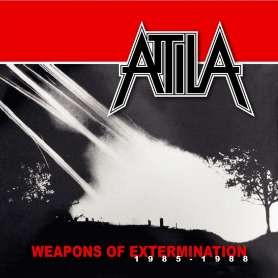 ATTILA - Weapons of extermination 1985-1988 - Cd