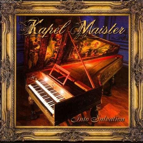 KAPEL MAISTER - Into salvation