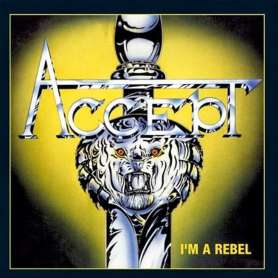 ACCEPT - I'm a rebel - Cd