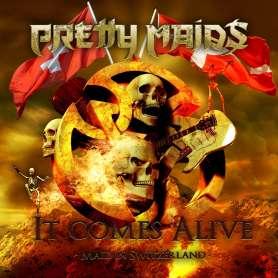 PRETTY MAIDS - It Comes Alive