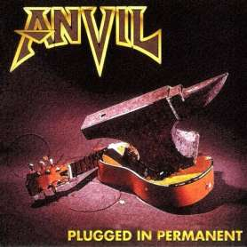 ANVIL - Plugged in permanent - Cd