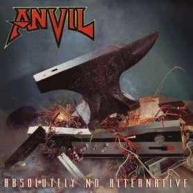 ANVIL - Absolutely No Alternative - Cd
