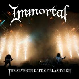 IMMORTAL  - The seventh date of Blashyrkh - DVD