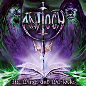 ANTIOCH - III: Wings And...