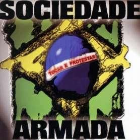 SOCIEDADE ARMADA - TOCAR E...