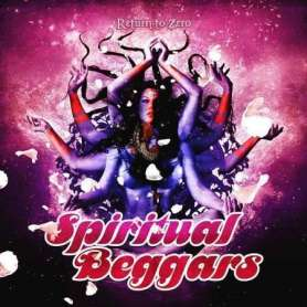 SPIRITUAL BEGGARS - Return...