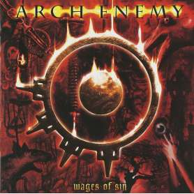 ARCH ENEMY - Wages of sin -...