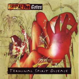 AT THE GATES - Terminal Spirit Disease - Cd Digi