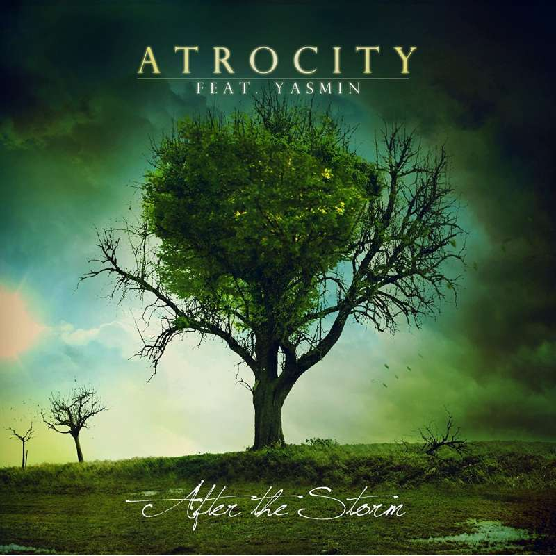 ATROCITY - Feat. Yasmin After the storm - Cd