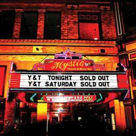 Y & T - Live At the Mystic...
