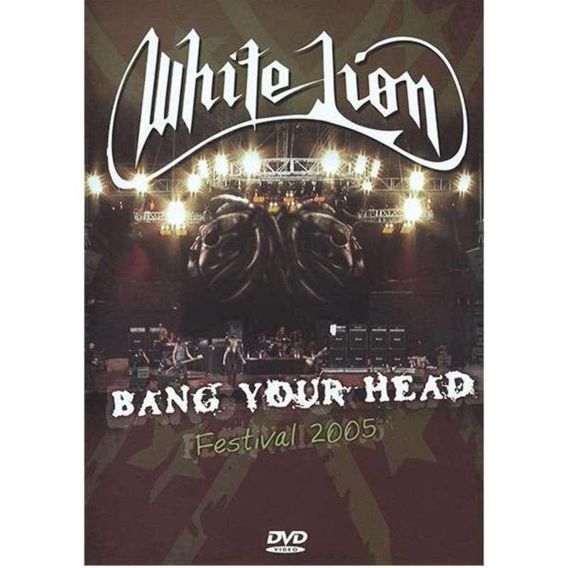 WHITE LION - Bang your head. Festival 2005 - DVD