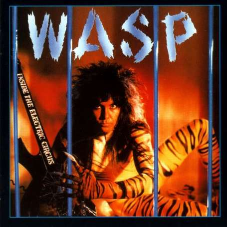 W.A.S.P. - Inside The electric Circus - 2 Cd