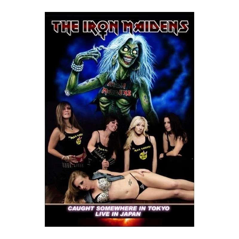 The Iron Maidens - Caught Somwhere In Tokio - Dvd
