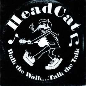 HEAD CAT - Walk the walk…...