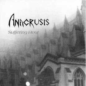 ANACRUSIS - Suffering Hour...