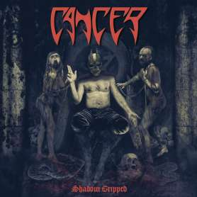 CANCER - Shadow Gripped - CD