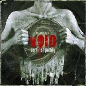 DARK TRANQUILLITY We are...