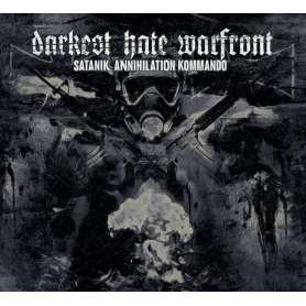 Darkest Hate Warfront - Satanik Annihilation Kommando - CD DIGIPACK