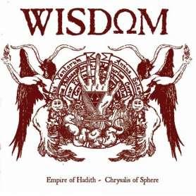 WISDOM - Empire of Hadith / Chrysalis of sphere - CD