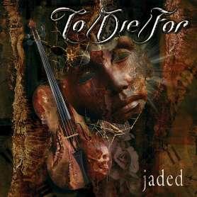 TO DIE FOR - Jaded - Cd