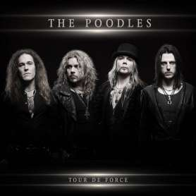 THE POODLES - Tour The Force - Cd