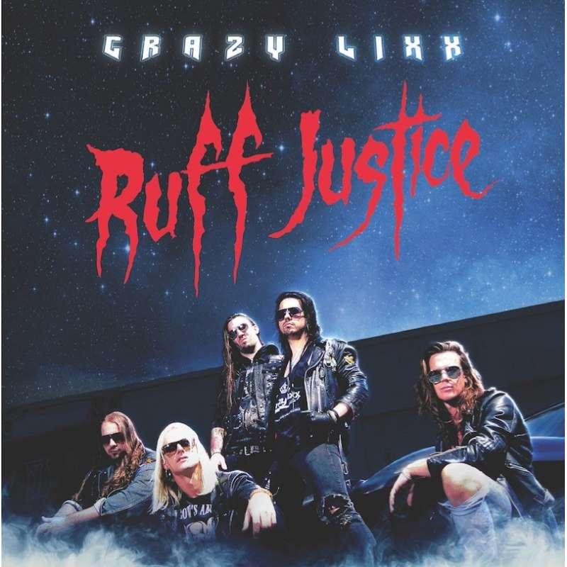 CRAZY LIXX  - Ruff Justice - Cd