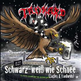 TANKARD - Schwarz weib wie chenee (Eagles & Tankards) - Cd