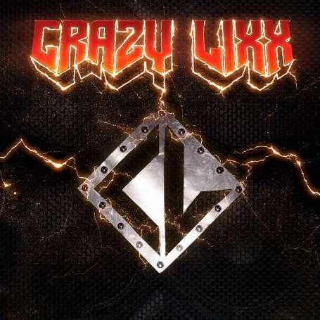 CRAZY LIXX  - Crazy Lixx - Cd
