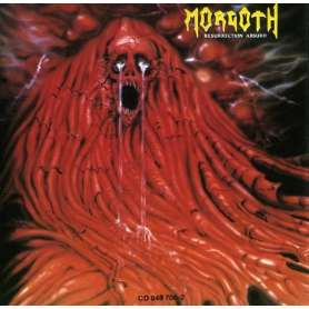 MORGOTH Resurrection absurd...