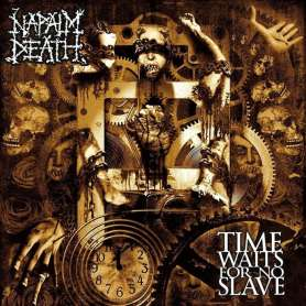 NAPALM DEATH Time waits for...