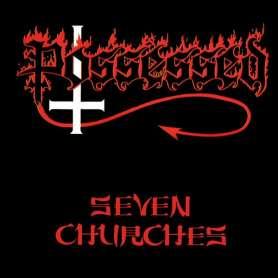 POSSESSED - Seven churches...