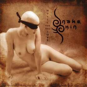 SNAKESKIN - Music for the Lost