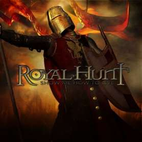 ROYAL HUNT - Show me how to...