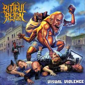 PITIFUL REIGN Visual violence