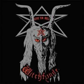 WITCHFYNDE - Give em hell -...