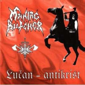 MANIAC BUTCHER Lucan antikrist