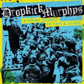 DROPKICK MURPHYS - 11 short...