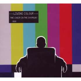 Living Colour - The Chair...