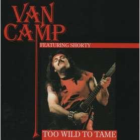 Van Camp  - Too Wild To Tame - Cd - Slipcase + Poster Delux