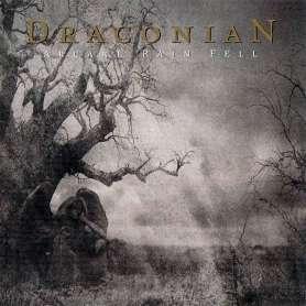 DRACONIAN - Arcane rain fell