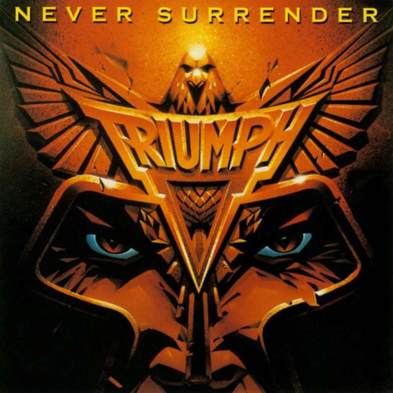 TRIUMPH  - Never Surrender - Cd ( Remaster )