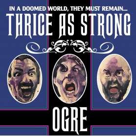 OGRE  - Thrice As Strong - Vinilo