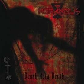 NEFANDUS - Death holy death...