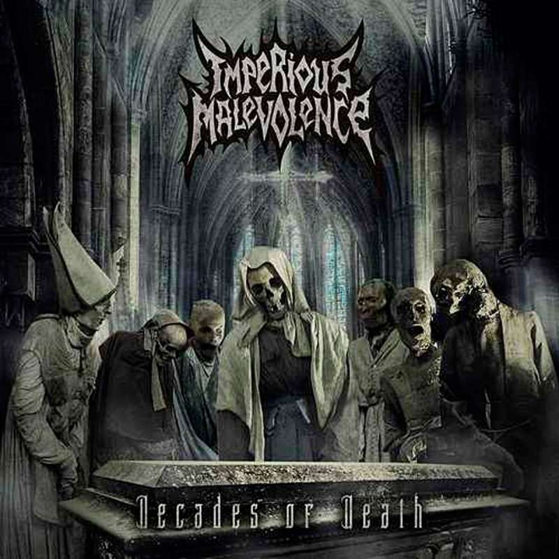 Imperious Malevolence - Decades Of Death - Cd